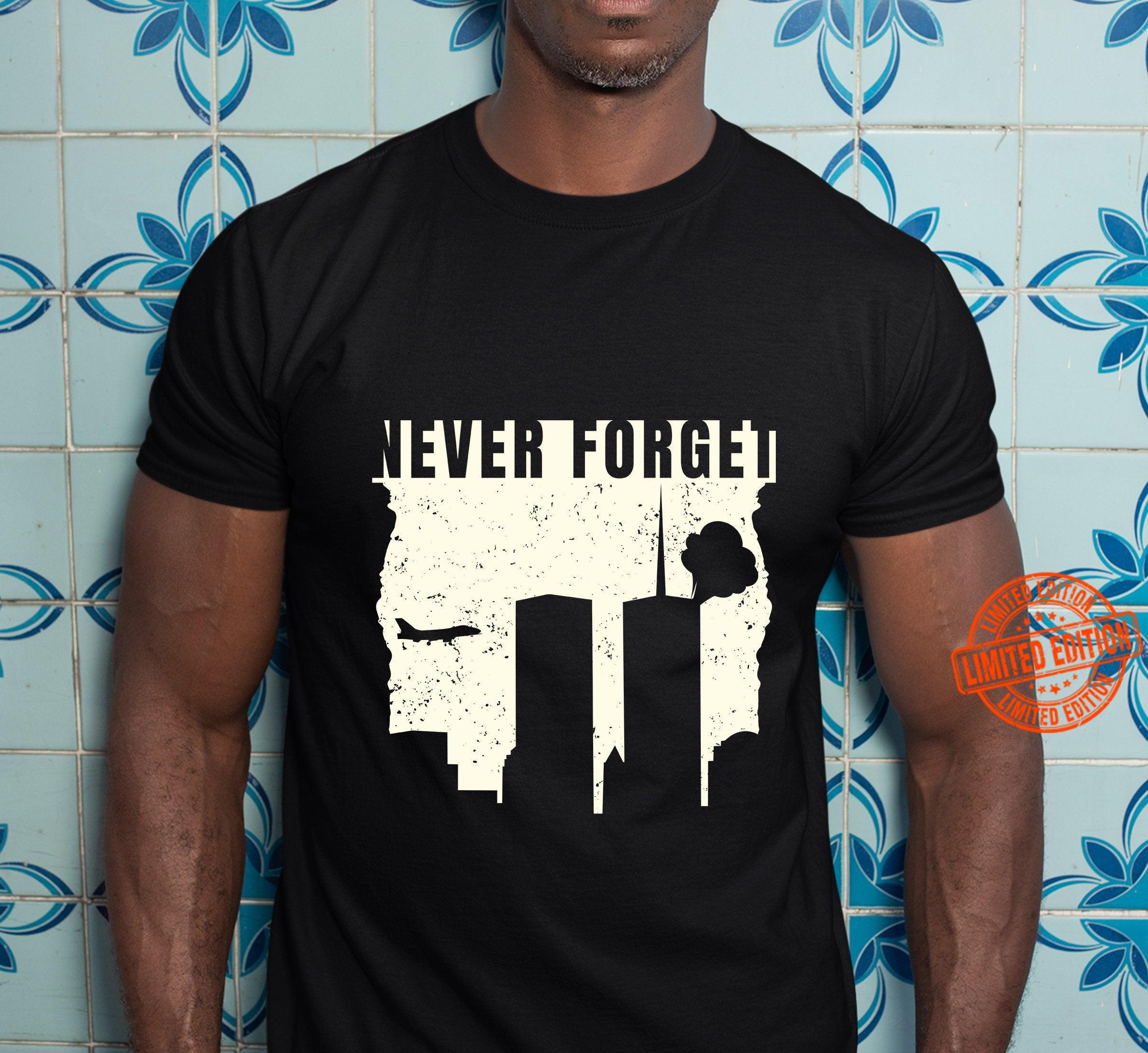 Never Forget Patriot Day 9 11 Shirt Masswerks Store