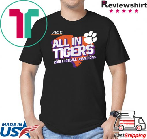 Clemson Tigers ACC Champions All In Tigers Shirt