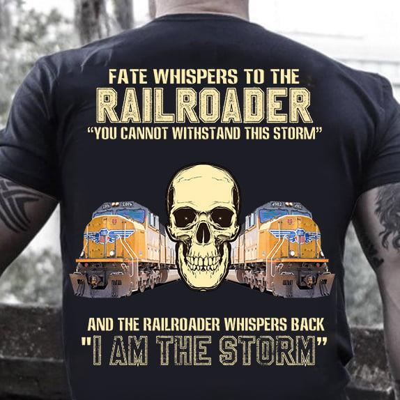 Fate Whispers To Railroader Shirt