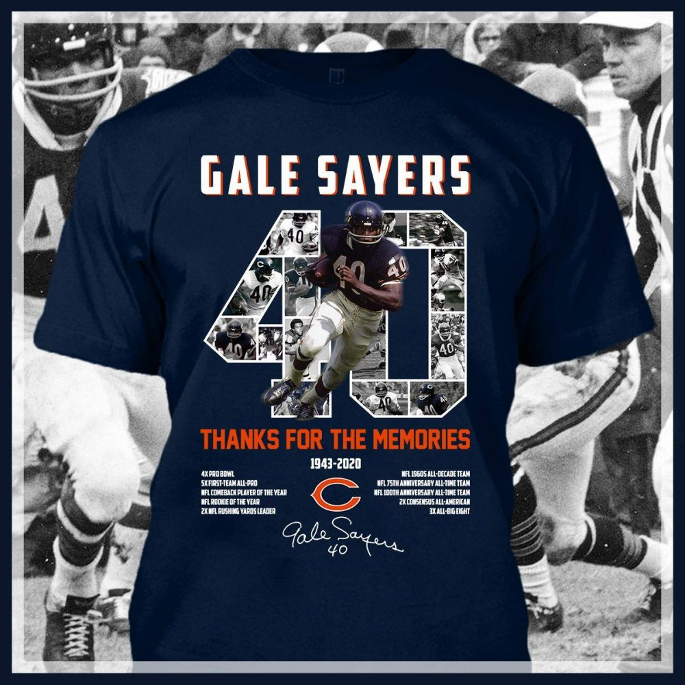 Gale Sayers 40 Thanks For The Memories Shirt