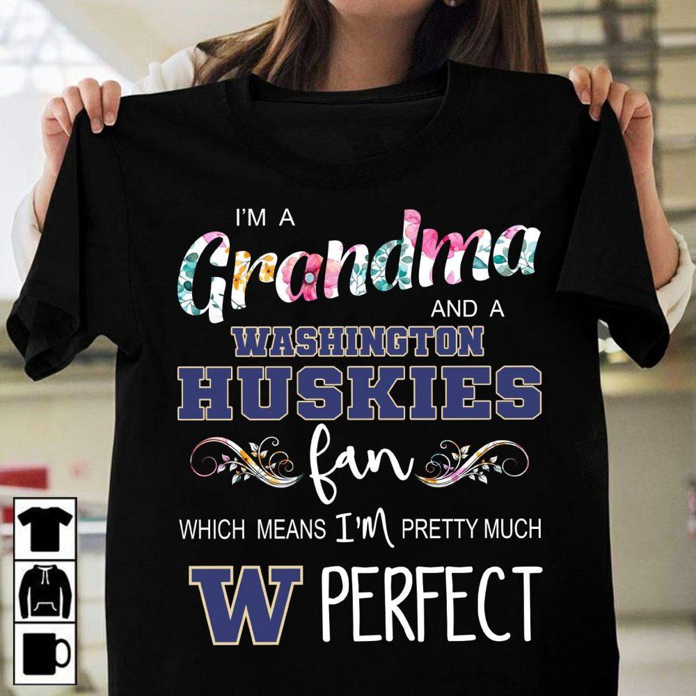 I'm A Grandma And A Washington Huskies Fan Shirt