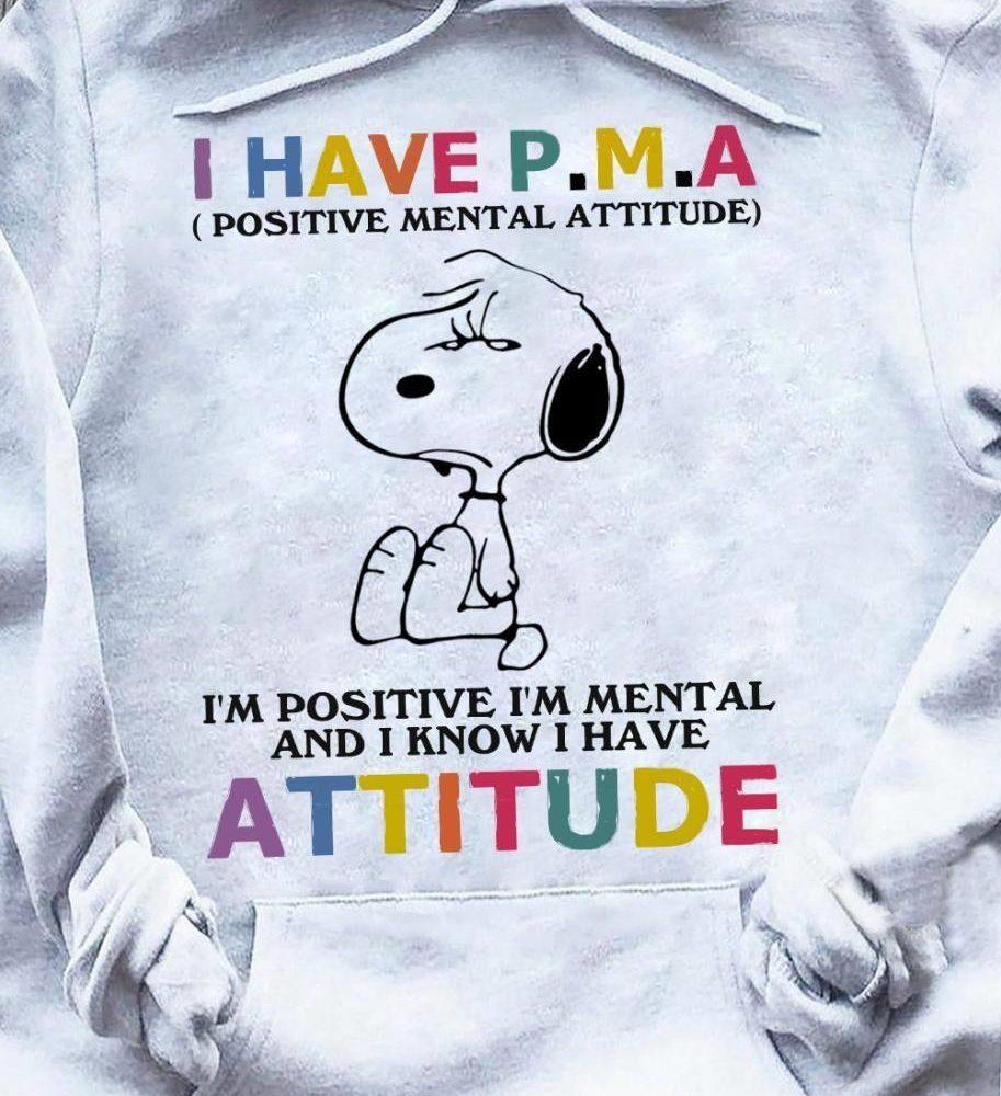 I'm Positive I'm Mental And I Know I Have Attitude Shirt