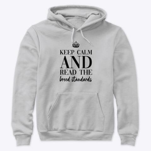 Keep Calm And Read The Breed Standards Shirt