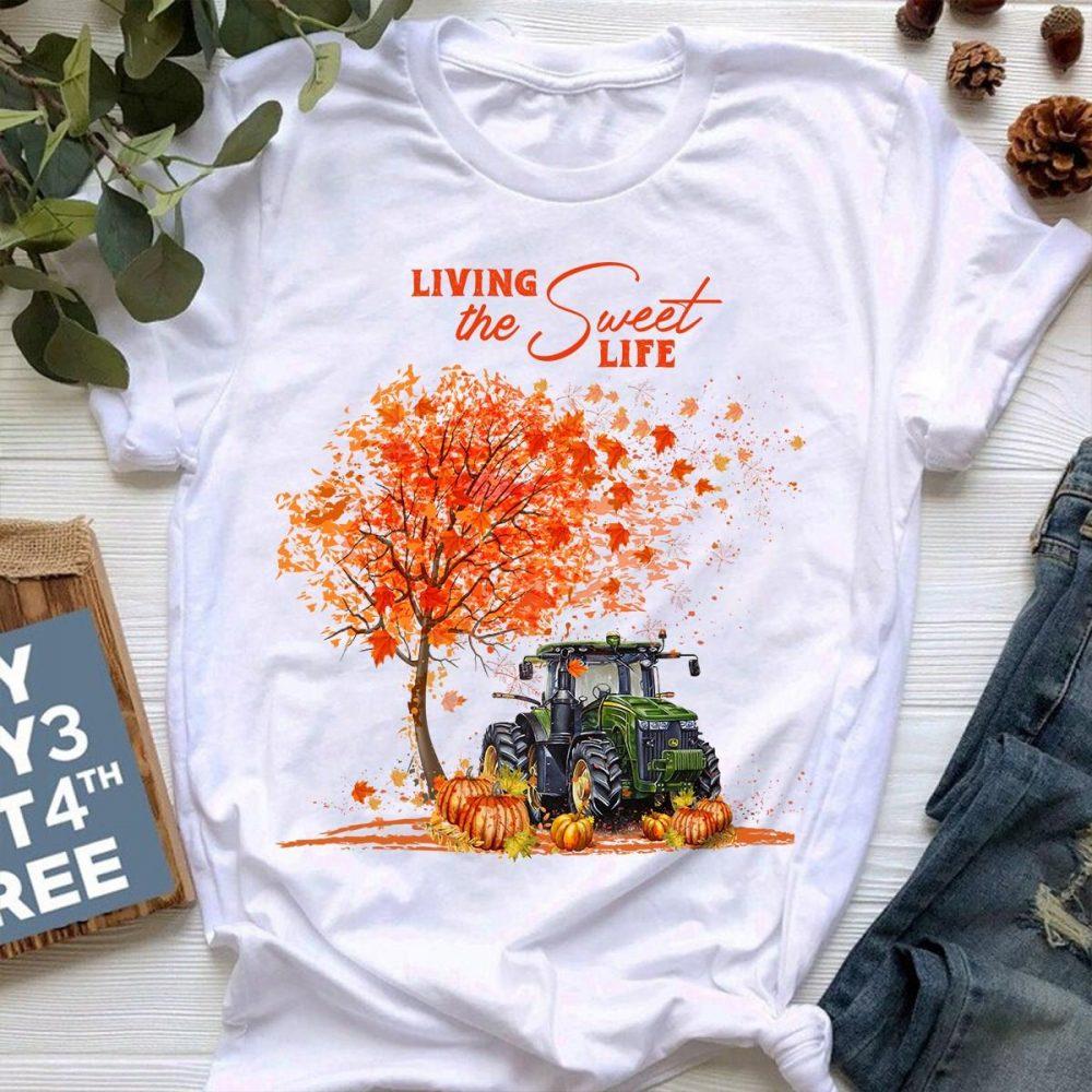 Living The Sweet Life Shirt