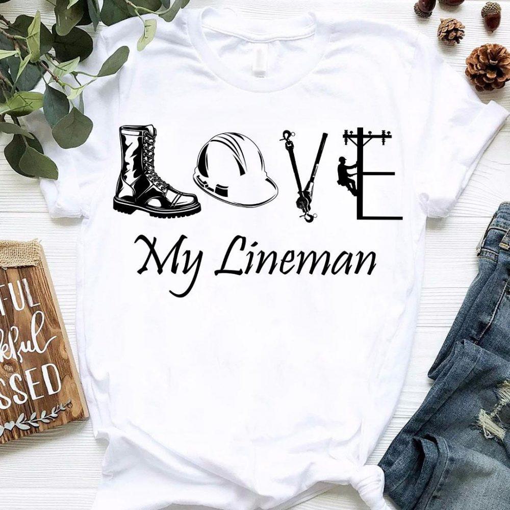 Love My Lineman Shirt