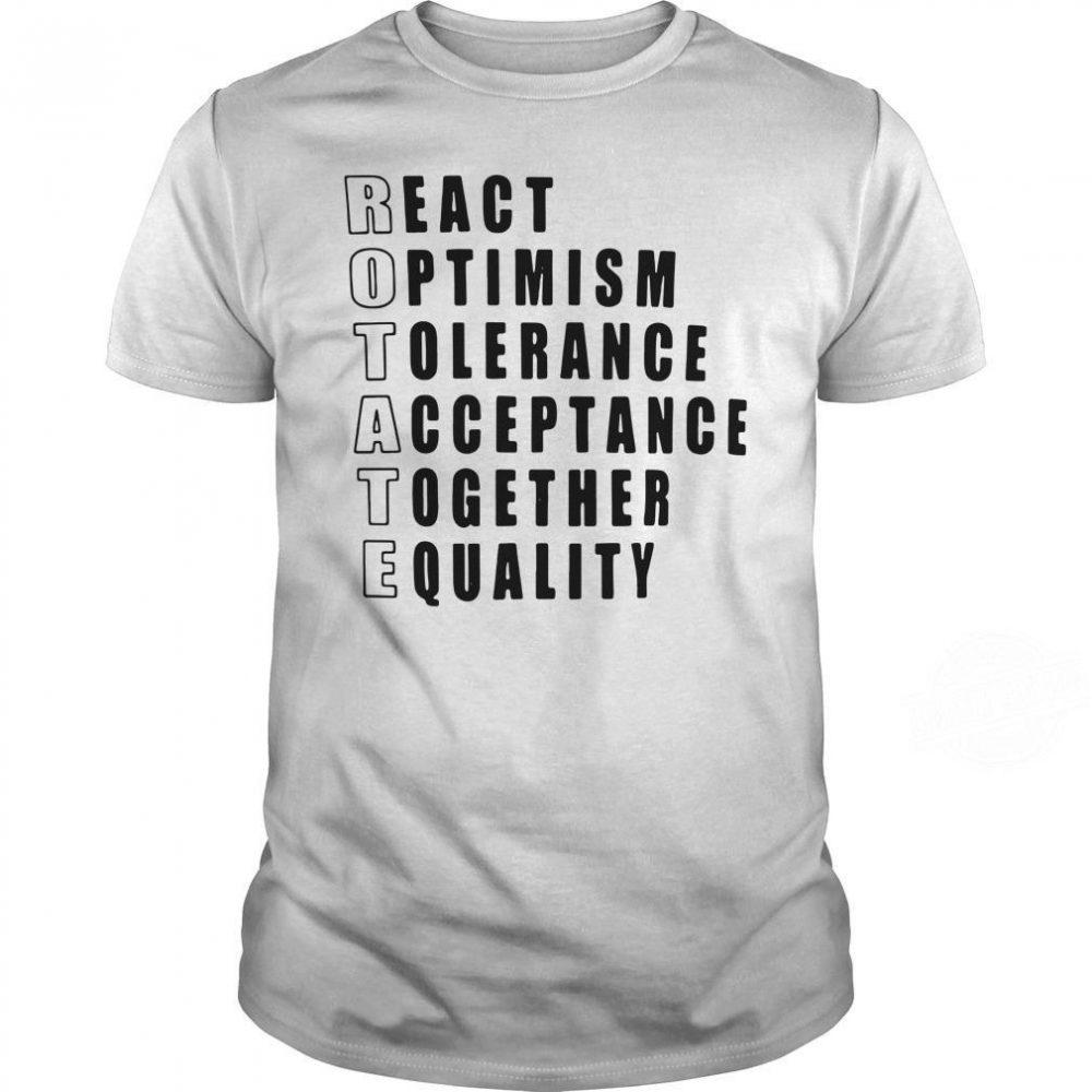 Rotate React Optimism Tolerance Shirt