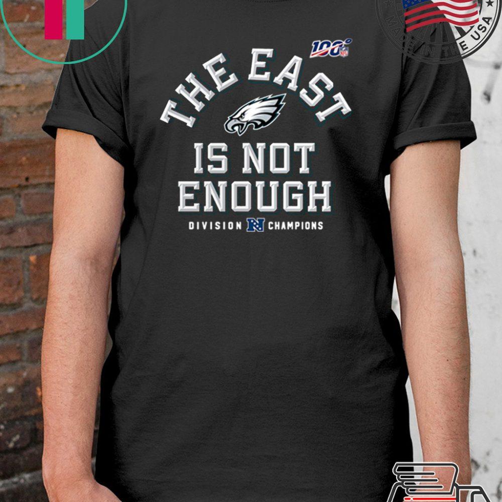 The East Is Not Enough Philadelphia Eagles Shirt